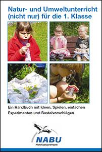 Natur Und Umweltunterricht Nicht Nur Für Die 1 Klasse